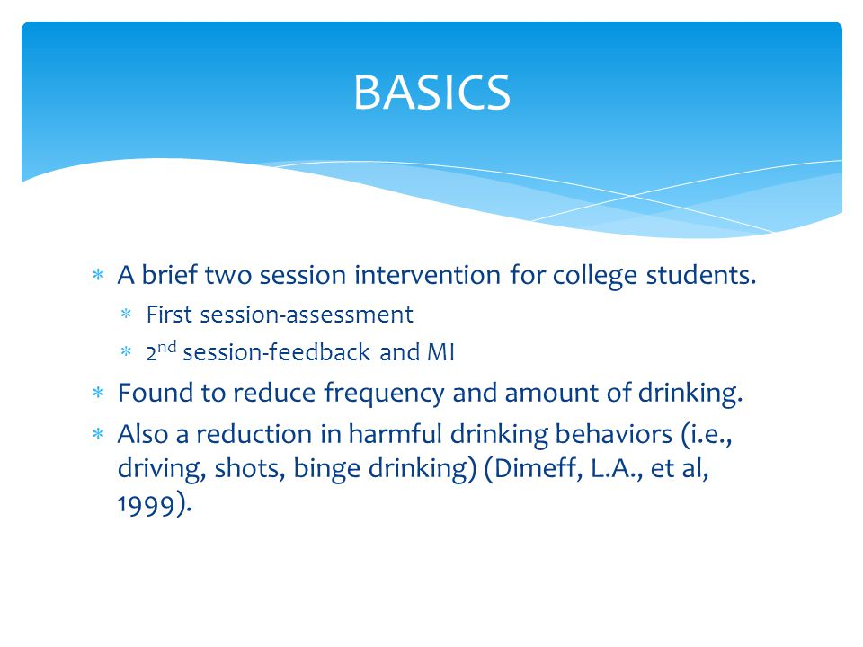  A brief two session intervention for college students.