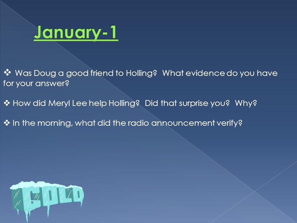  Was Doug a good friend to Holling? What evidence do you have for your answer?  How did Meryl Lee help Holling? Did that surprise you? Why?  In the