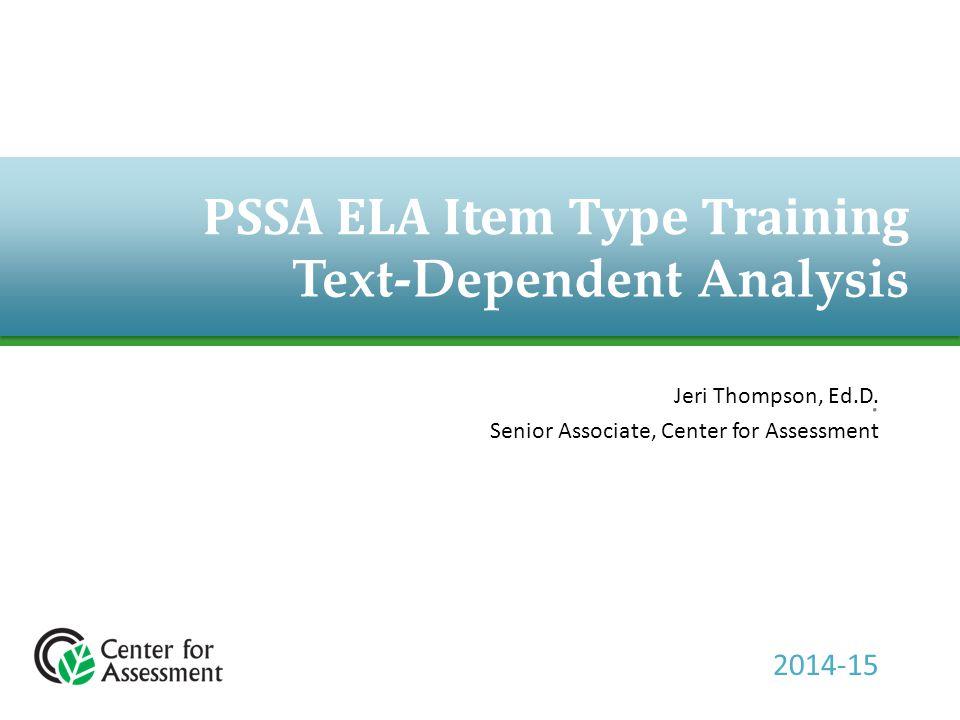 PSSA ELA Item Type Training Text-Dependent Analysis.