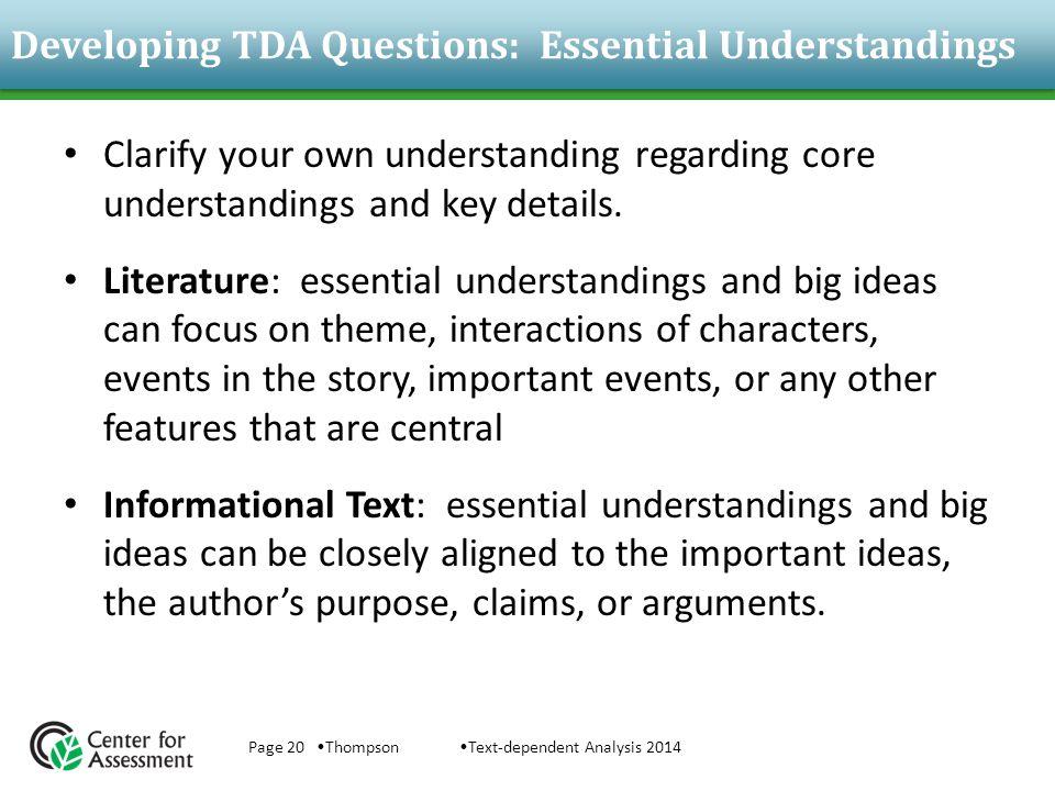 Developing TDA Questions: Essential Understandings Clarify your own understanding regarding core understandings and key details.