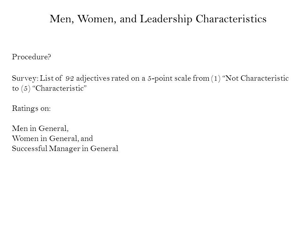 Men, Women, and Leadership Characteristics Procedure.