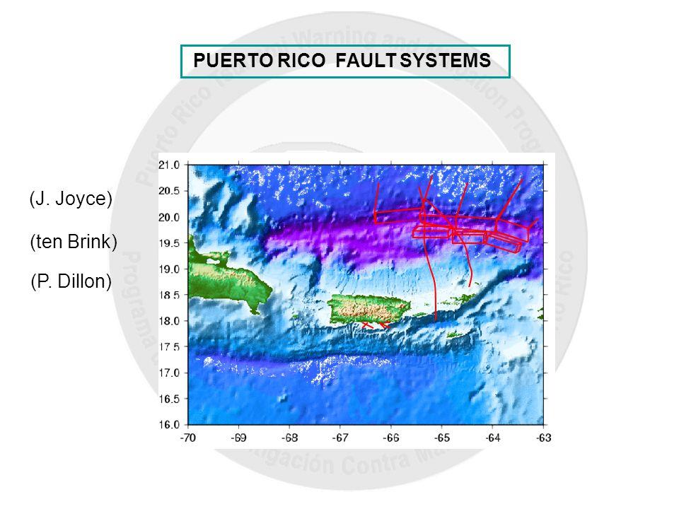 (J. Joyce) (ten Brink) (P. Dillon) PUERTO RICO FAULT SYSTEMS