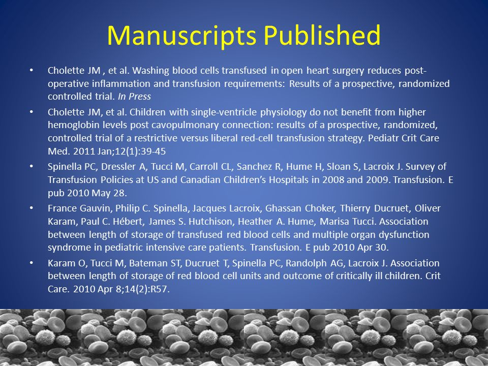 Manuscripts Published Cholette JM, et al.
