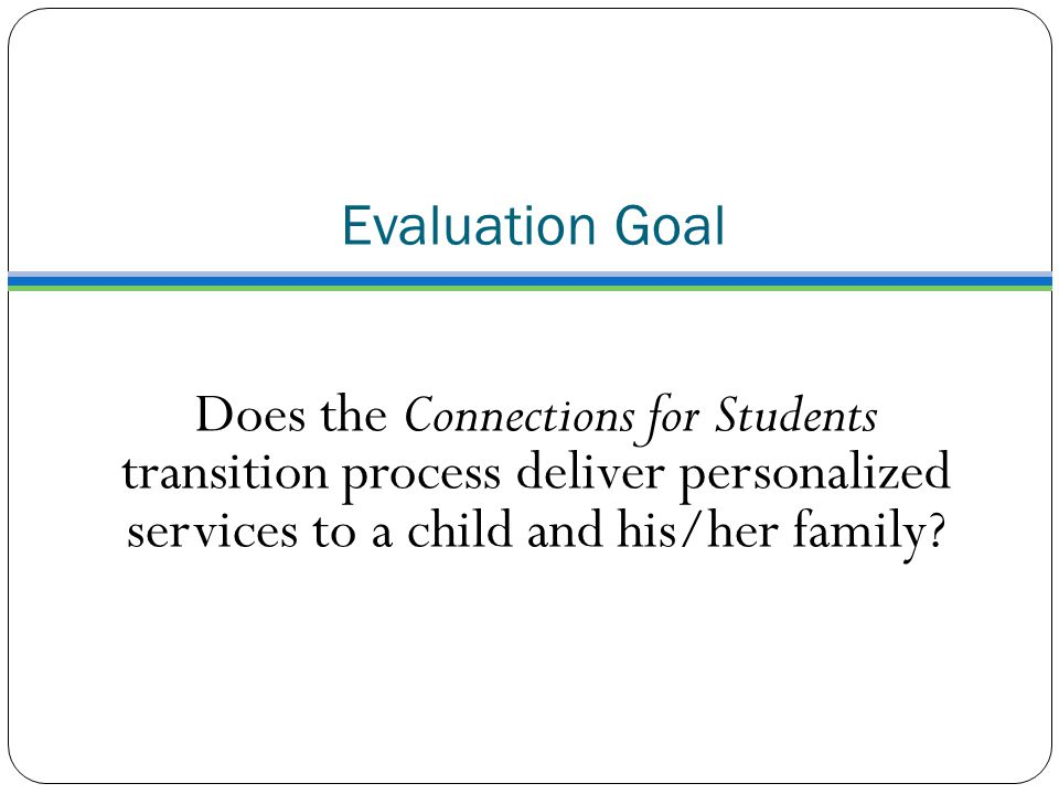 Does the Connections for Students transition process deliver personalized services to a child and his/her family.