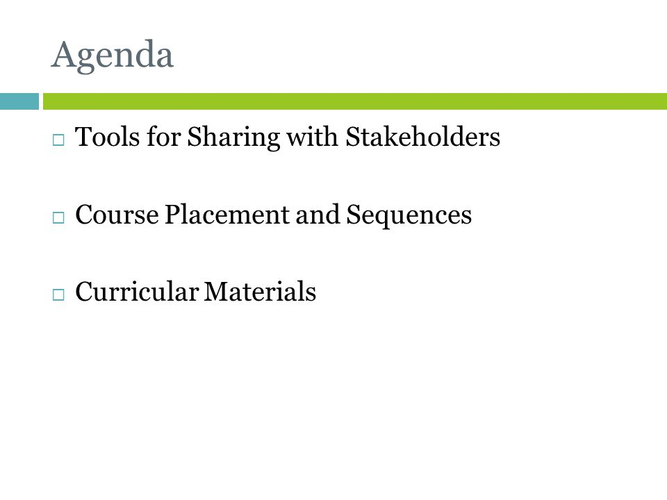Framework Recommendations  Compacted courses should include the same CCSS as the non-compacted courses  Do NOT compact 2 years into 1 year – rather look for 3 years in 2, or 4 years in 3  Ensure compacted courses appropriately emphasize the Standards for Mathematical Practice  Allow a variety of ways and opportunities for students to access higher level math courses