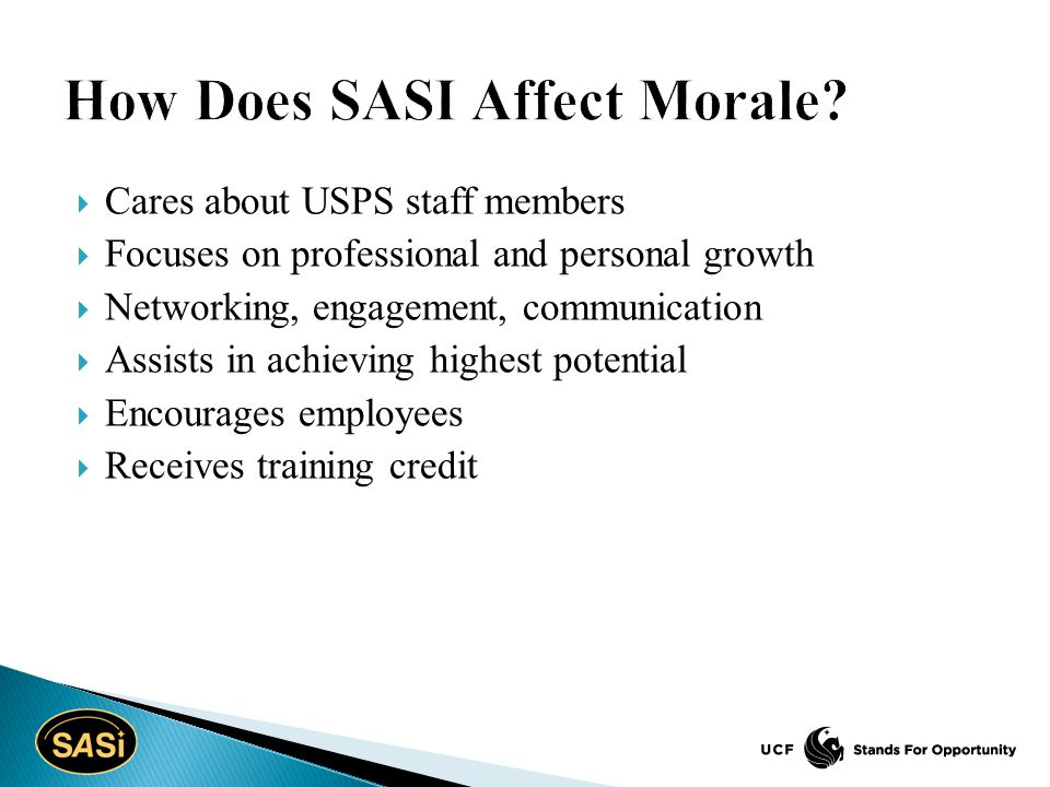  Cares about USPS staff members  Focuses on professional and personal growth  Networking, engagement, communication  Assists in achieving highest
