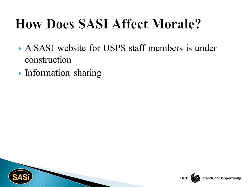  A SASI website for USPS staff members is under construction  Information sharing