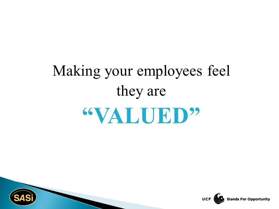 """Making your employees feel they are """"VALUED"""""""