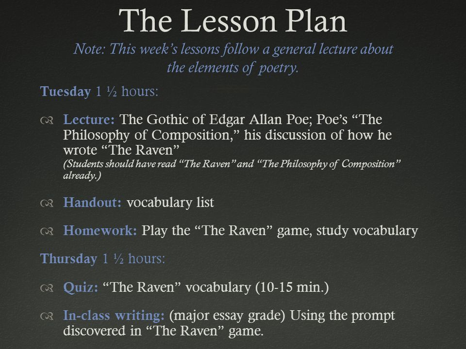 The Lesson Plan Note: This week's lessons follow a general lecture about the elements of poetry.