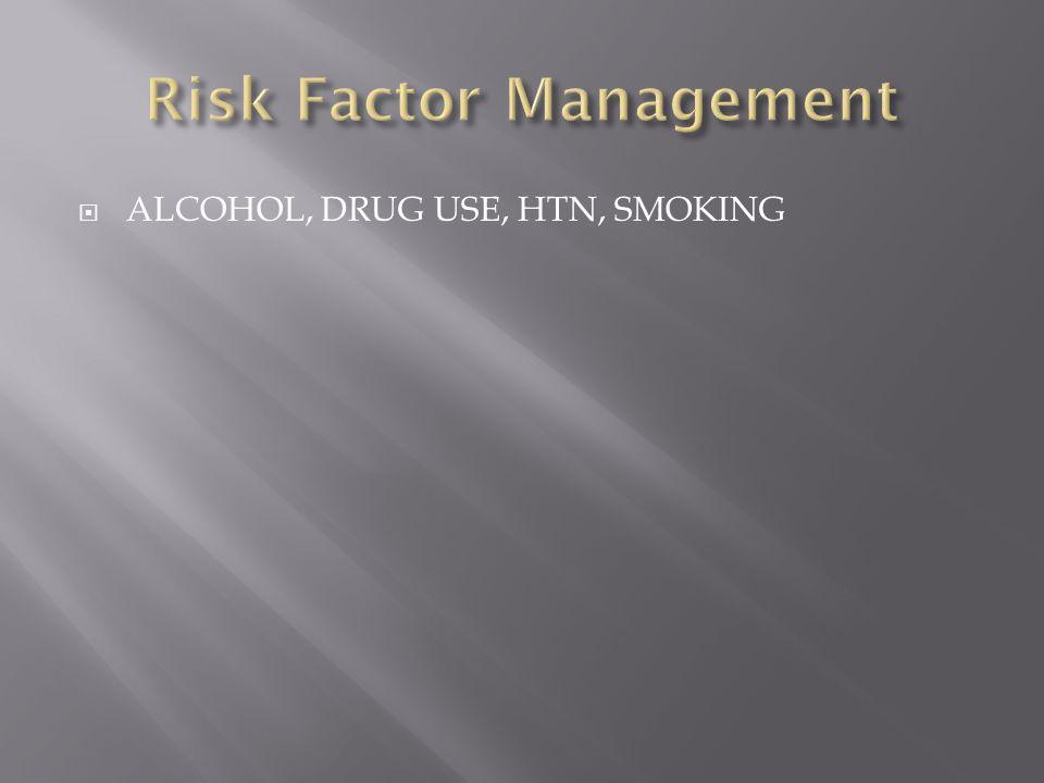  ALCOHOL, DRUG USE, HTN, SMOKING