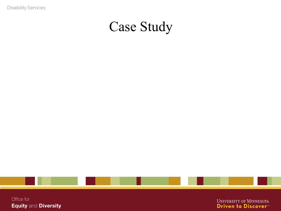 Disability Services Case Study