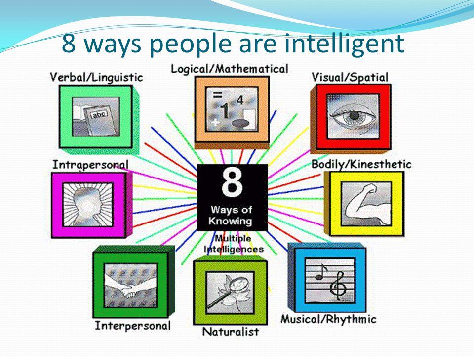8 ways people are intelligent