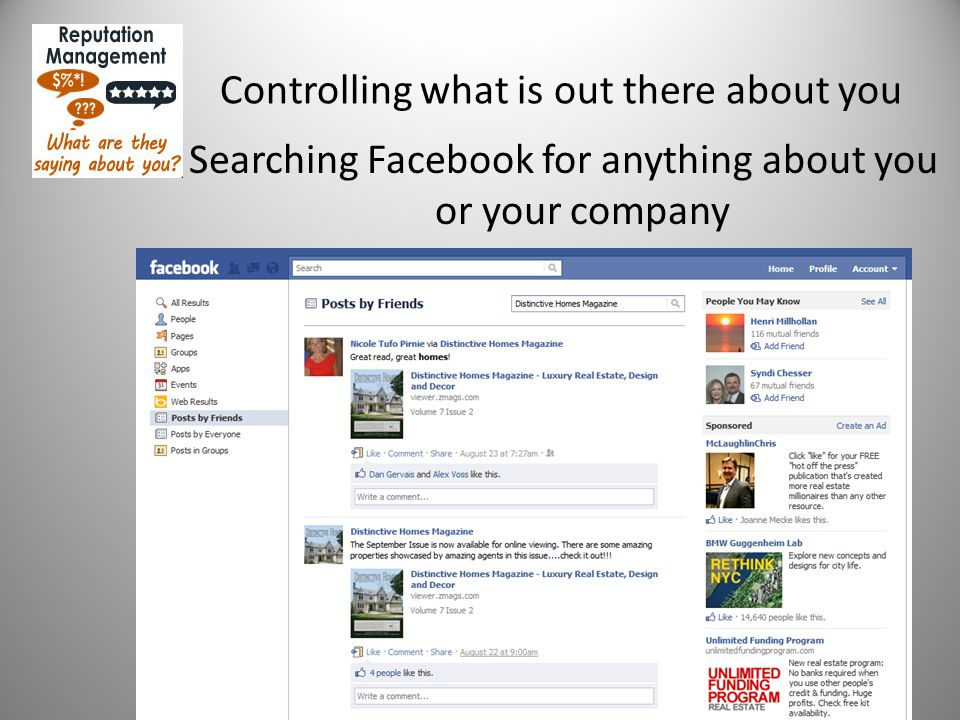 Controlling what is out there about you Searching Facebook for anything about you or your company