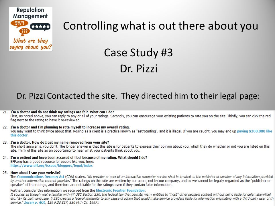 Controlling what is out there about you Case Study #3 Dr.