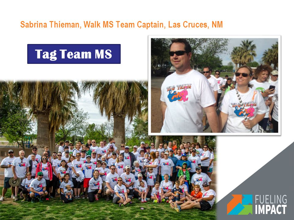 Sabrina Thieman, Walk MS Team Captain, Las Cruces, NM Tag Team MS