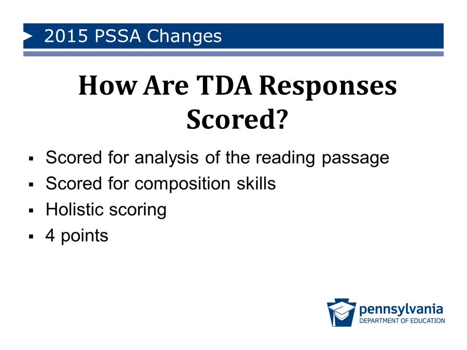 2015 PSSA Changes How Are TDA Responses Scored?