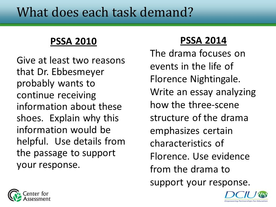 What does each task demand? PSSA 2010 Give at least two reasons that Dr. Ebbesmeyer probably wants to continue receiving information about these shoes