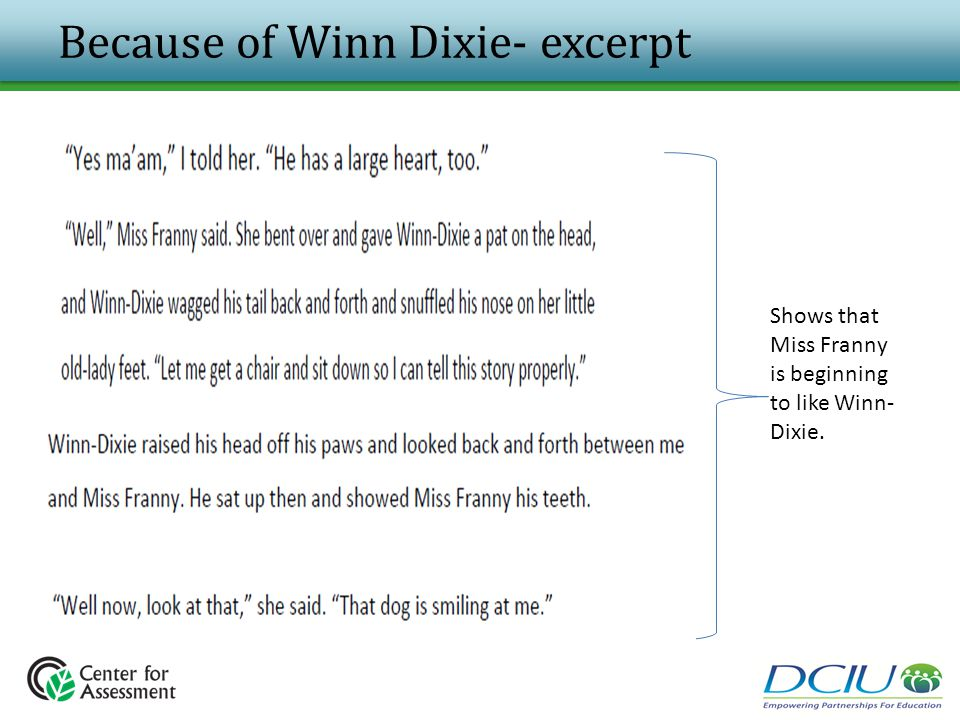 Because of Winn Dixie- excerpt Shows that Miss Franny is beginning to like Winn- Dixie.