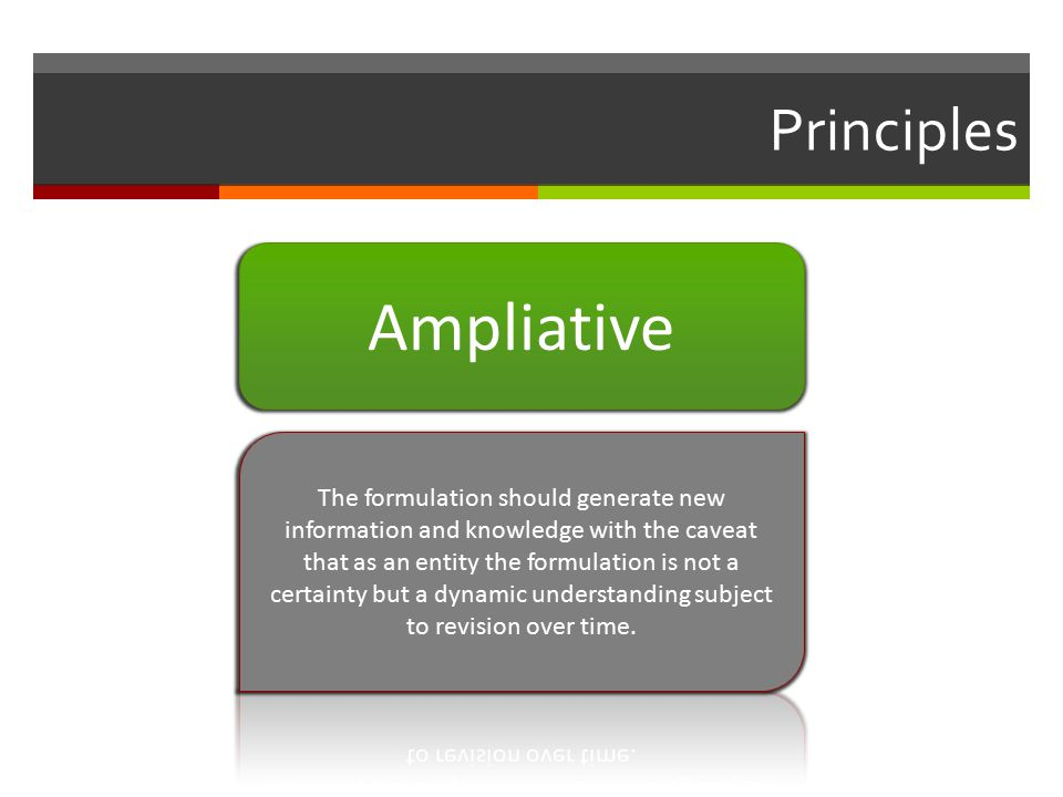 Principles Ampliative