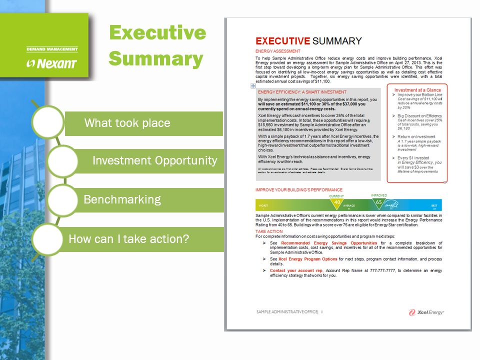 Executive Summary What took place Investment Opportunity Benchmarking How can I take action?