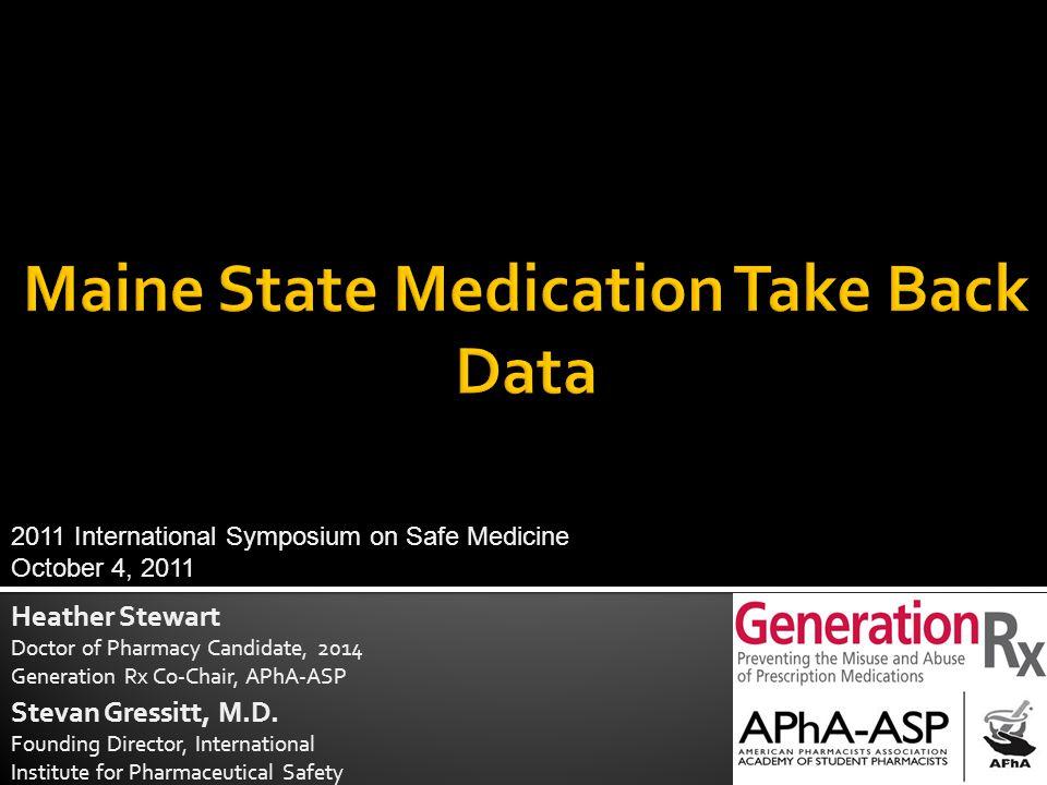 Heather Stewart Doctor of Pharmacy Candidate, 2014 Generation Rx Co-Chair, APhA-ASP Stevan Gressitt, M.D.