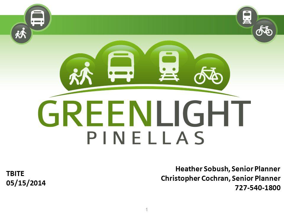 TBITE 05/15/2014 1 Heather Sobush, Senior Planner Christopher Cochran, Senior Planner 727-540-1800