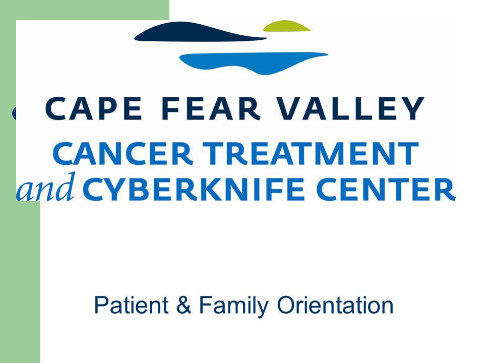 Patient & Family Orientation