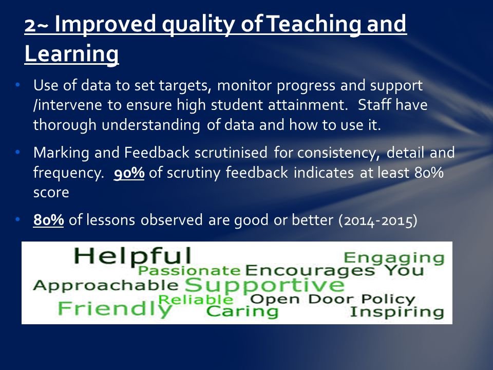 Use of data to set targets, monitor progress and support /intervene to ensure high student attainment.