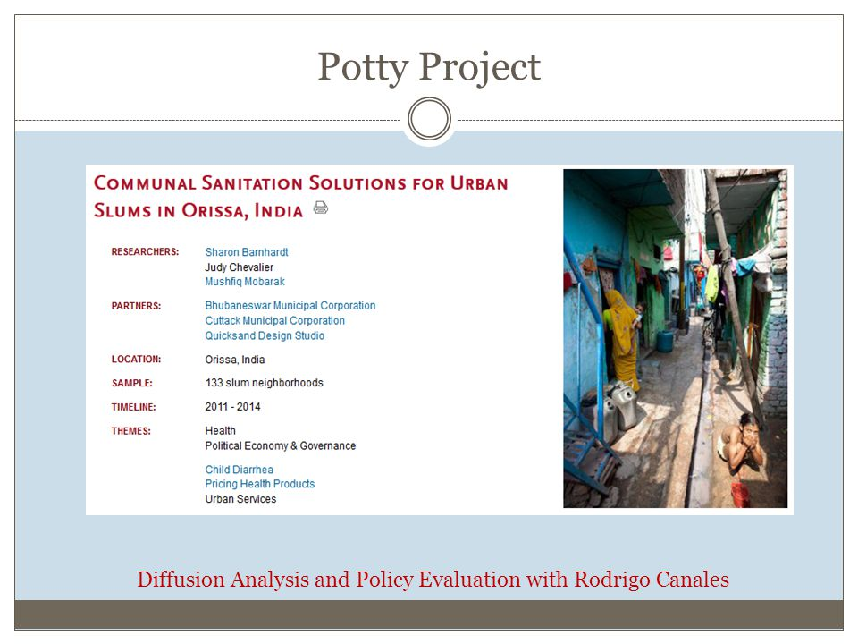 Potty Project Diffusion Analysis and Policy Evaluation with Rodrigo Canales