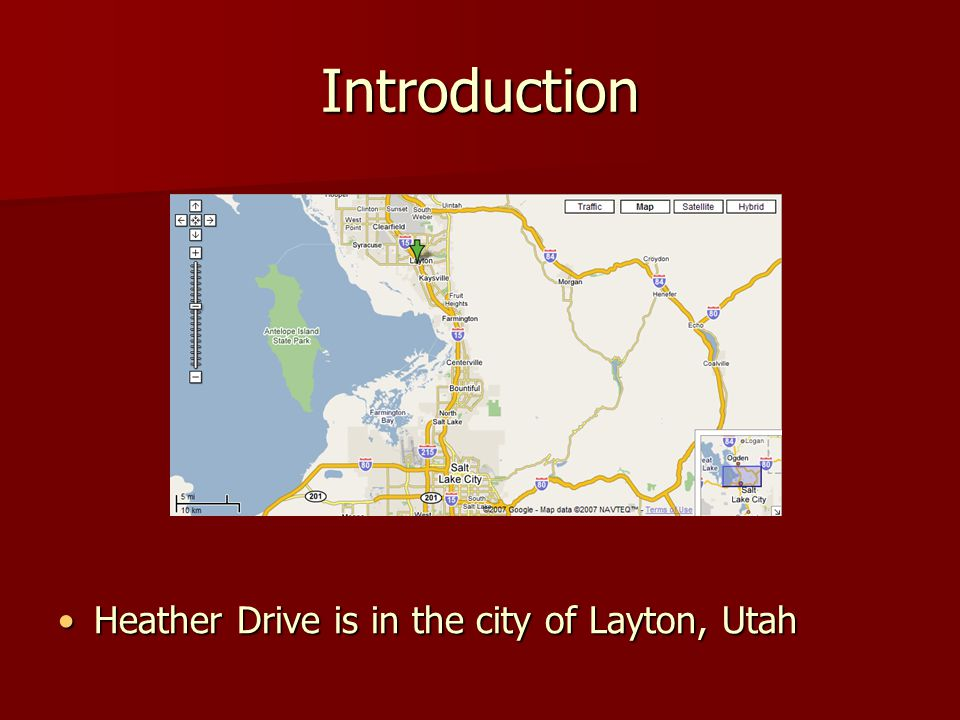 Introduction Heather Drive is in the city of Layton, UtahHeather Drive is in the city of Layton, Utah