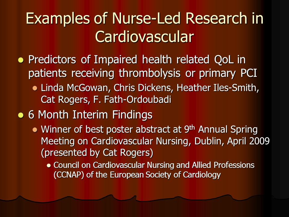 Examples of Nurse-Led Research in Cardiovascular Predictors of Impaired health related QoL in patients receiving thrombolysis or primary PCI Predictor