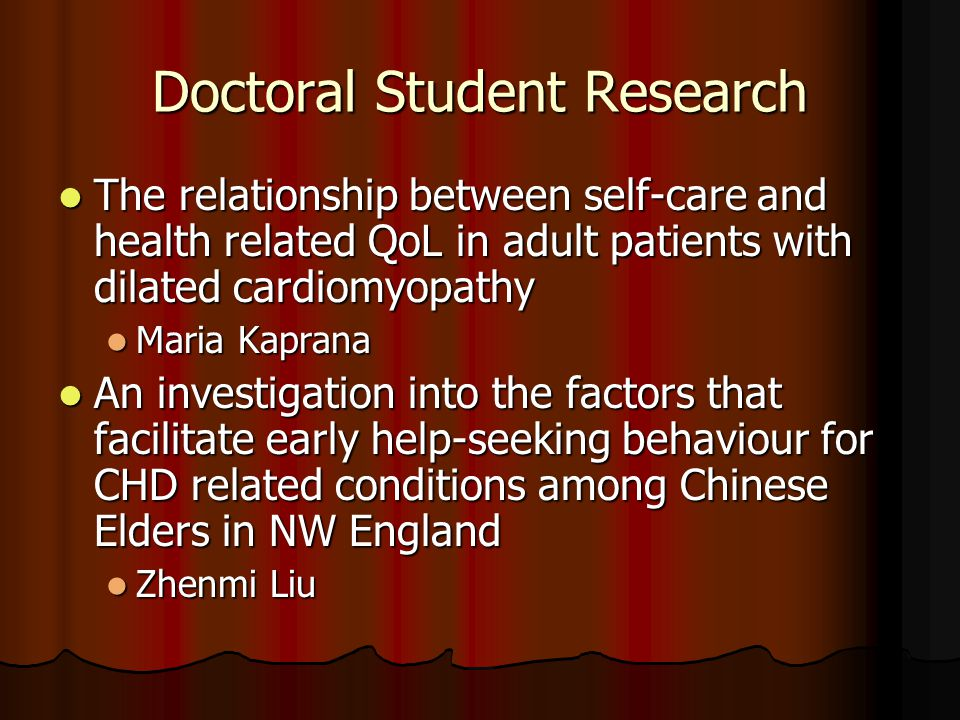 Doctoral Student Research The relationship between self-care and health related QoL in adult patients with dilated cardiomyopathy The relationship bet