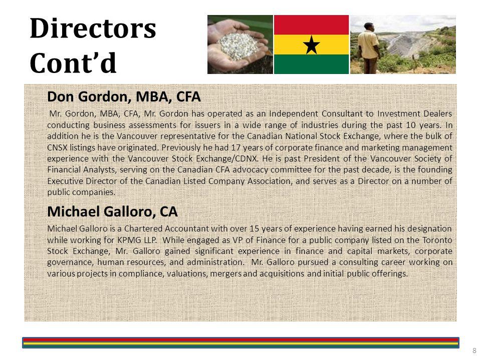 Directors Cont'd Don Gordon, MBA, CFA Mr. Gordon, MBA, CFA, Mr.