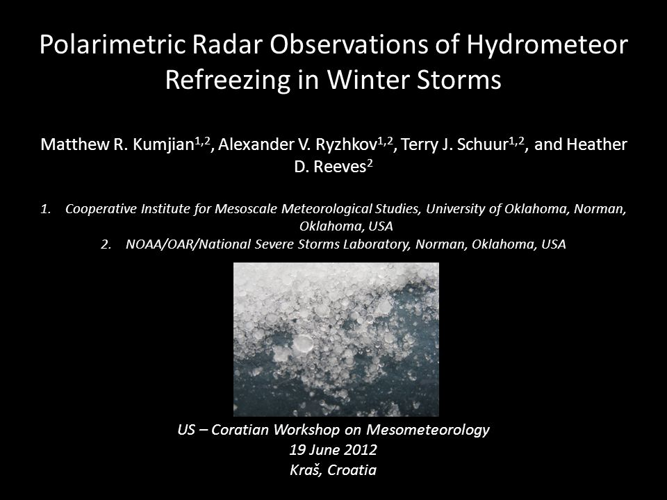 Polarimetric Radar Observations of Hydrometeor Refreezing in Winter Storms Matthew R.