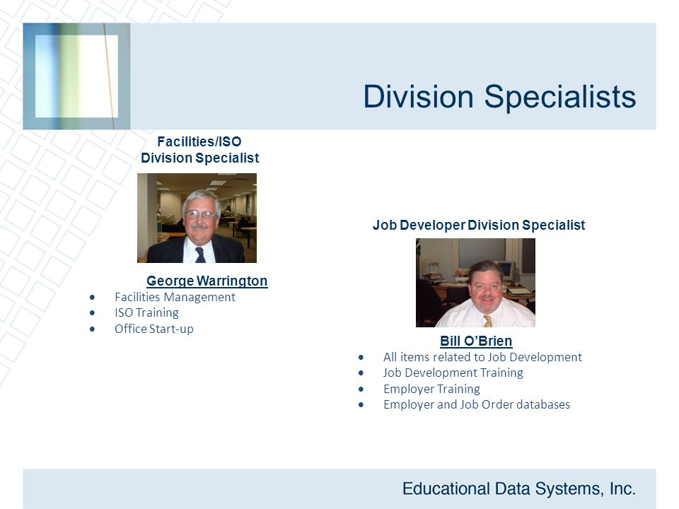 Division Specialists George Warrington  Facilities Management  ISO Training  Office Start-up Facilities/ISO Division Specialist Job Developer Divis