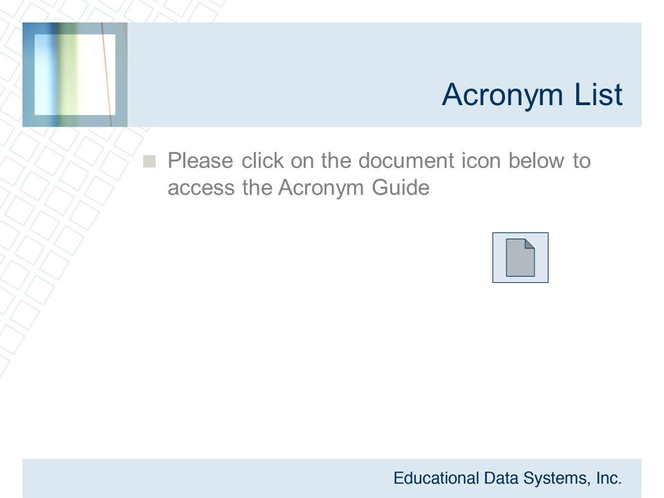 Acronym List  Please click on the document icon below to access the Acronym Guide