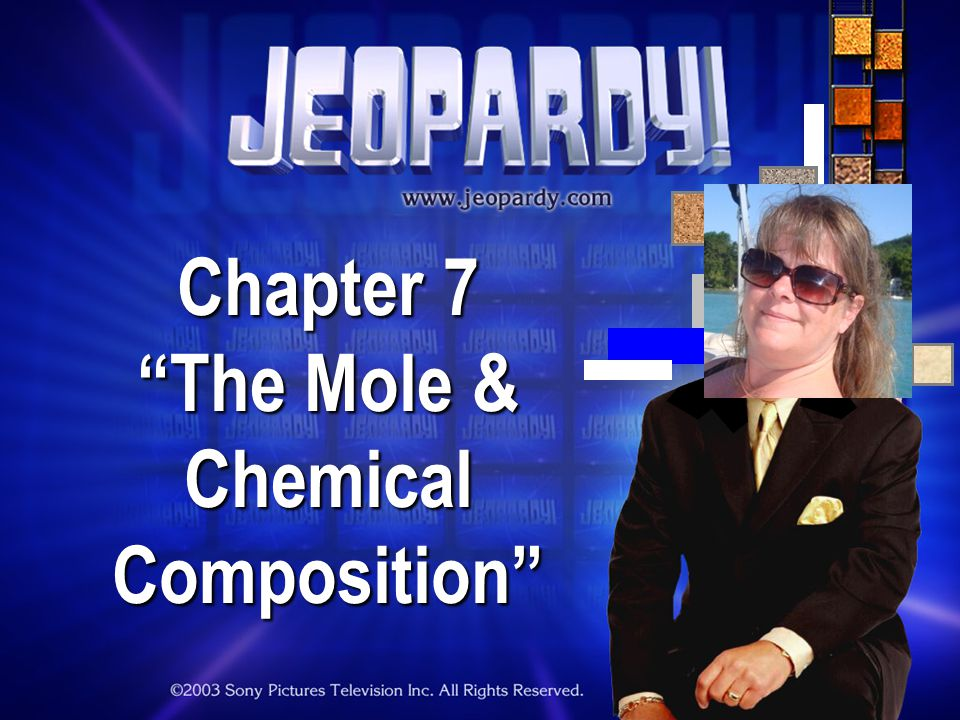 Chapter 7 The Mole & Chemical Composition