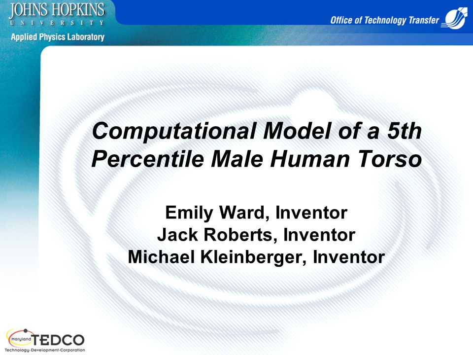 Computational Model of a 5th Percentile Male Human Torso Emily Ward, Inventor Jack Roberts, Inventor Michael Kleinberger, Inventor