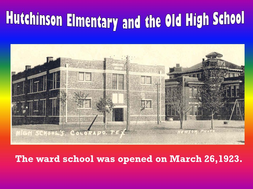 The ward school was opened on March 26,1923.