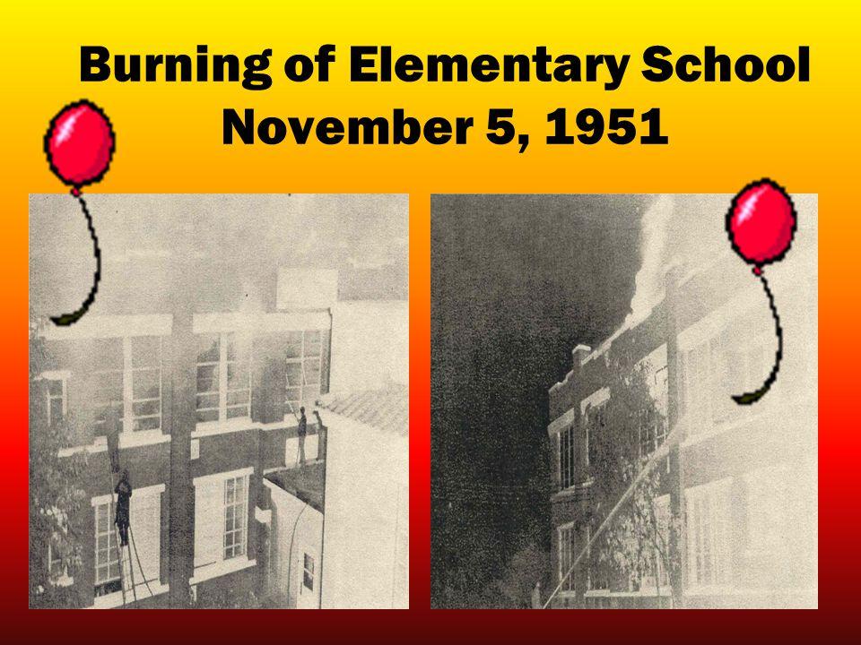 Burning of Elementary School November 5, 1951