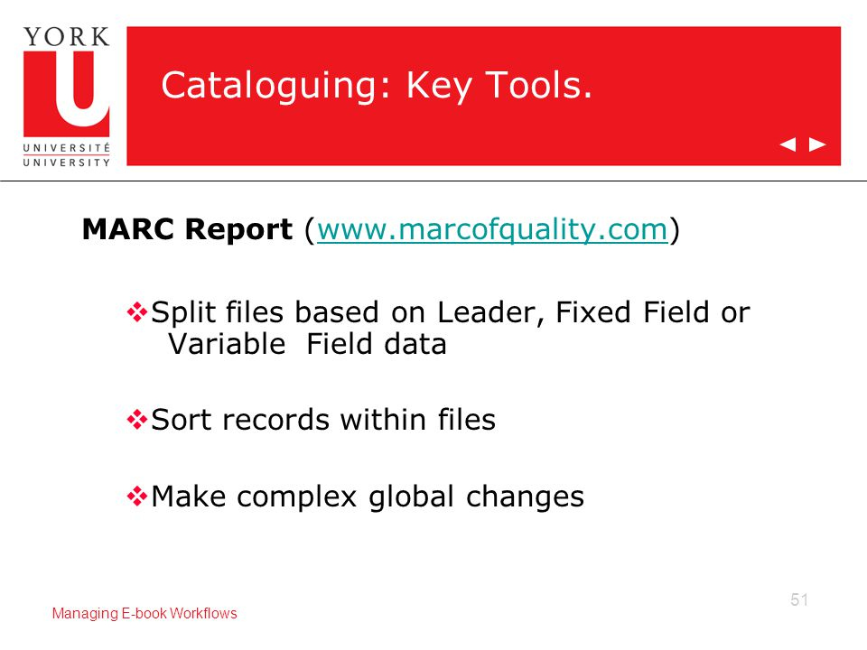 51 Managing E-book Workflows Cataloguing: Key Tools.