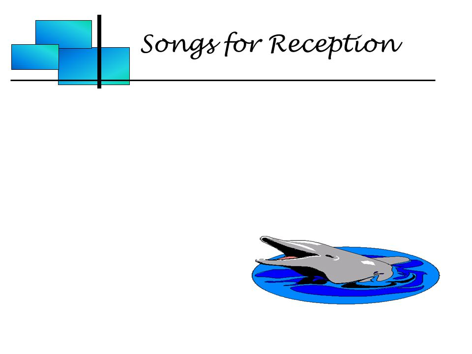 Songs for Reception