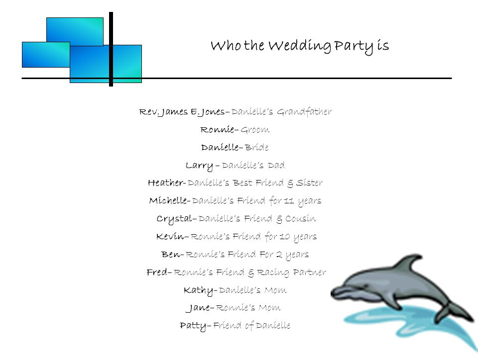 Who the Wedding Party is Rev. James E.
