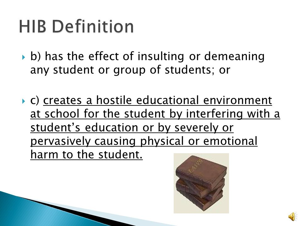  a) reasonable person should know, under the circumstances, will have the effect of physically or emotionally harming a student or damaging the student's property, or placing a student in reasonable fear of physical or emotional harm to his person or damage to his property;