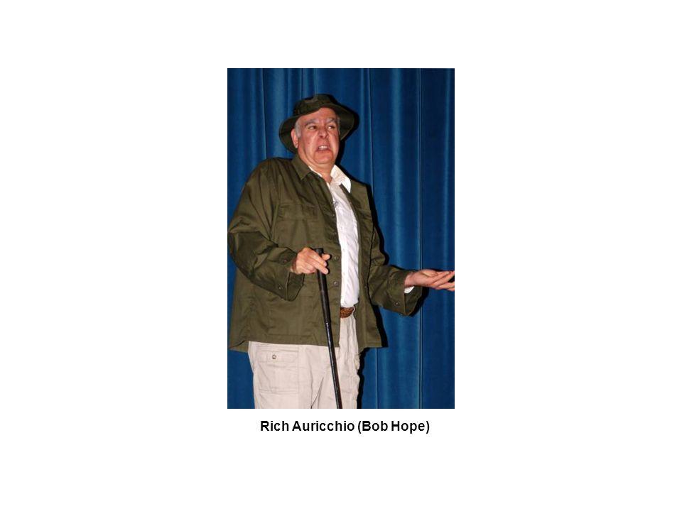 Rich Auricchio (Bob Hope)