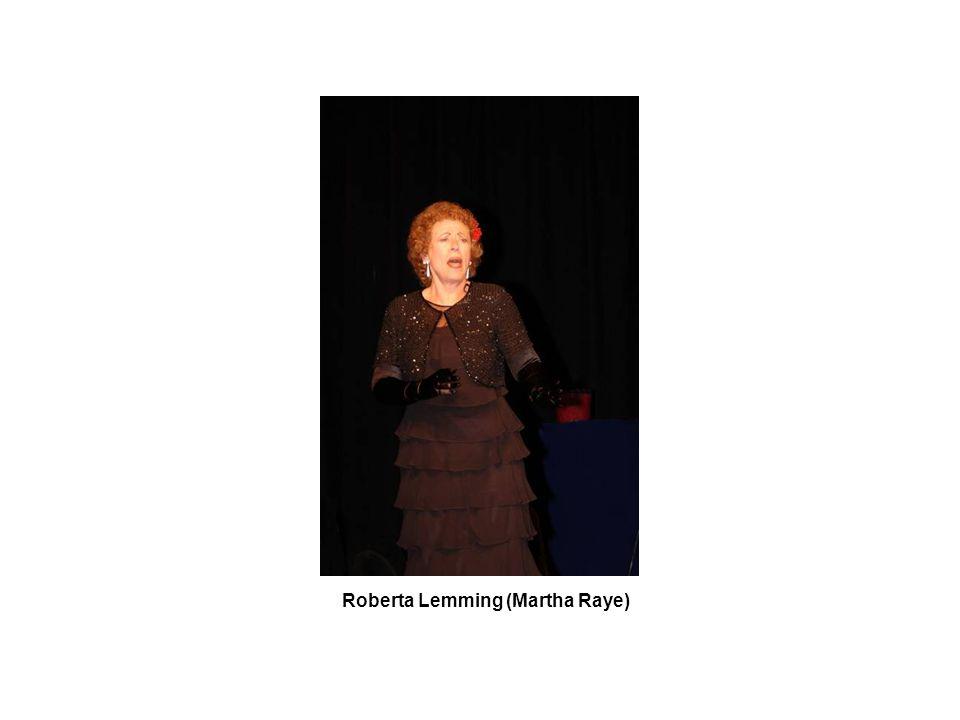 Roberta Lemming (Martha Raye)