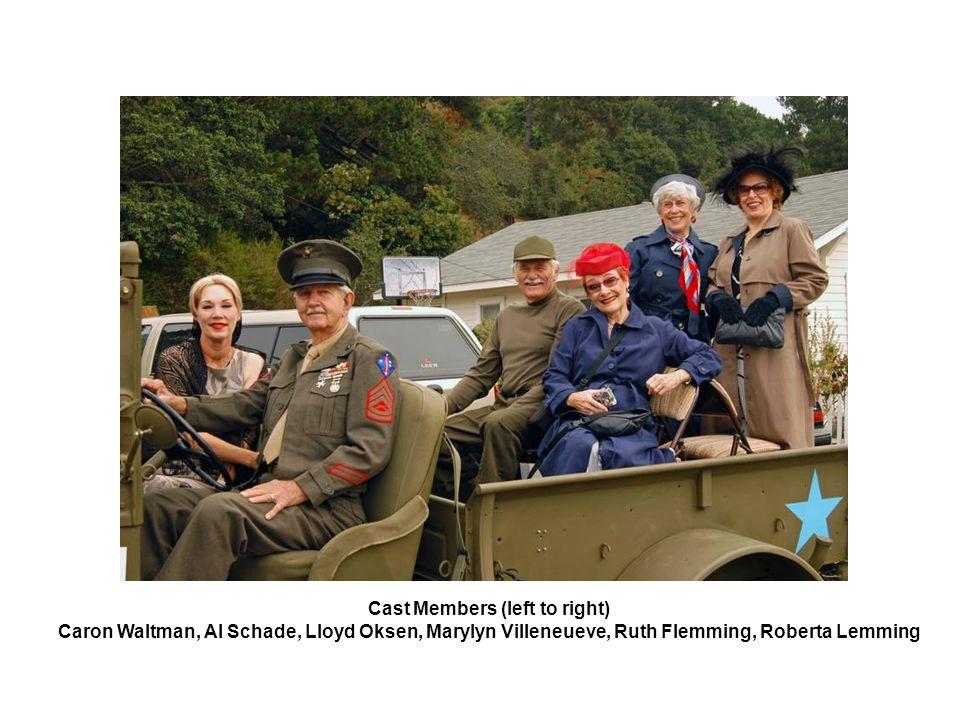 Cast Members (left to right) Caron Waltman, Al Schade, Lloyd Oksen, Marylyn Villeneueve, Ruth Flemming, Roberta Lemming