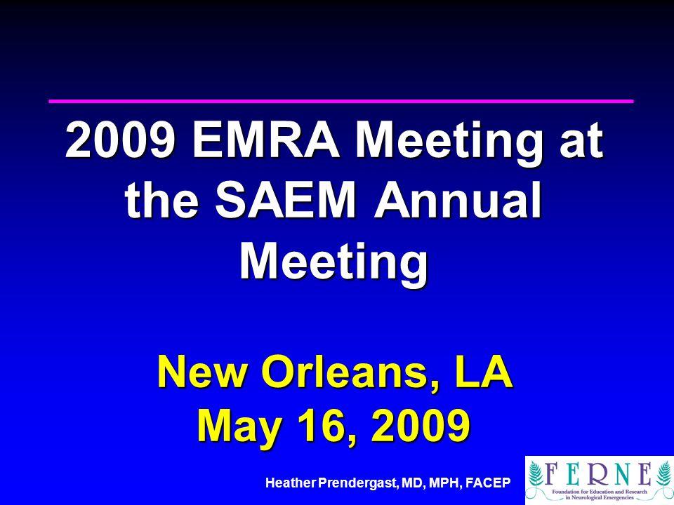 Heather Prendergast, MD, MPH, FACEP Administrative Executive Board Members William G.