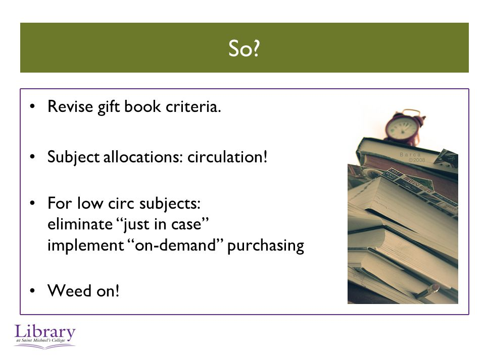 So. Revise gift book criteria. Subject allocations: circulation.