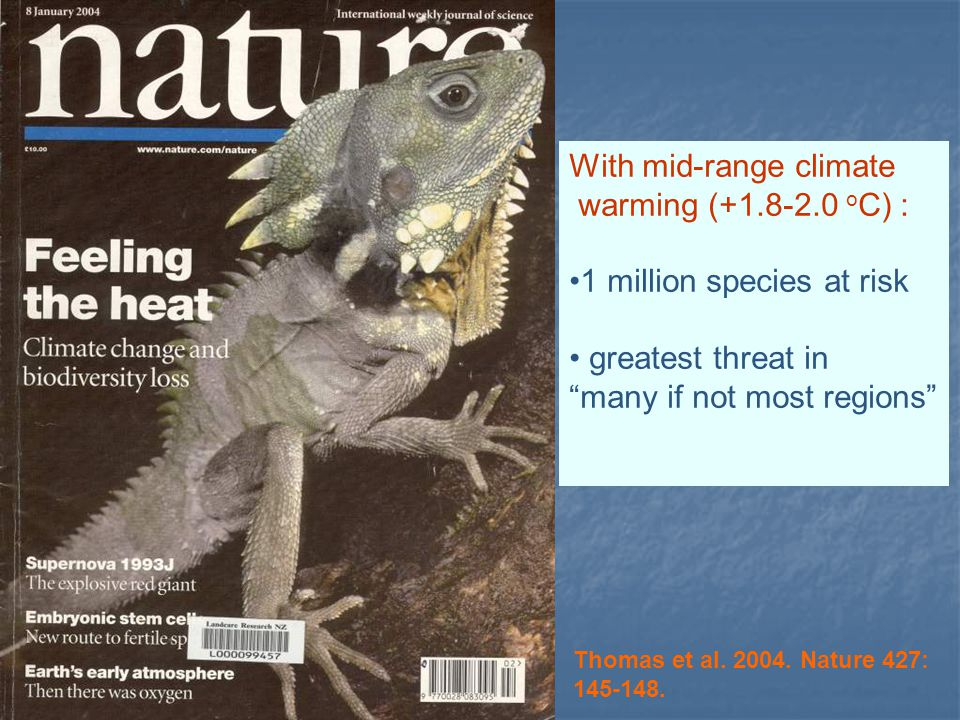 Global warming could wipe out a quarter of all species of animals and plants by 2050 – Reuters, Jan 2004.